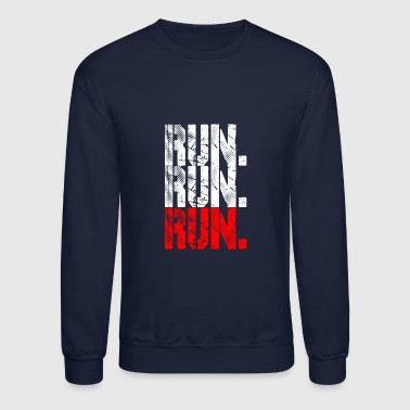 run run run - Crewneck Sweatshirt