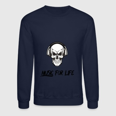 Music for life - Crewneck Sweatshirt
