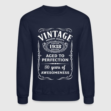 Vintage Limited 1938 Edition 80th Birthday Gift - Crewneck Sweatshirt