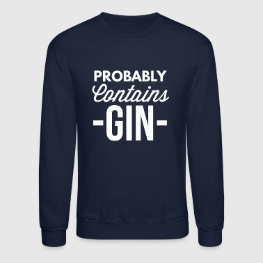 Probably contains Gin - Crewneck Sweatshirt