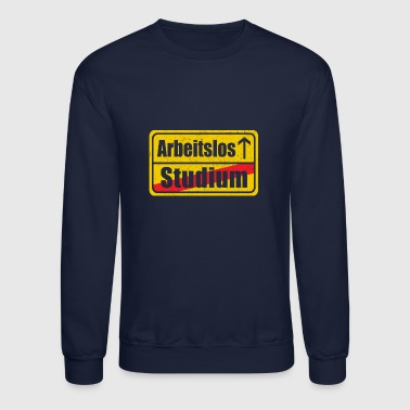 UNEMPLOYED - Crewneck Sweatshirt