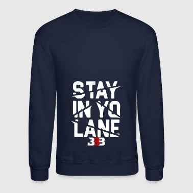 Brand BBB Big Baller Brand Stay In Yo Lane - Crewneck Sweatshirt