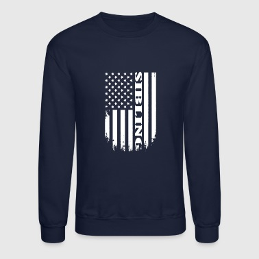 Proud Sibling of America - USA SIBLING T-SHIRT - Crewneck Sweatshirt