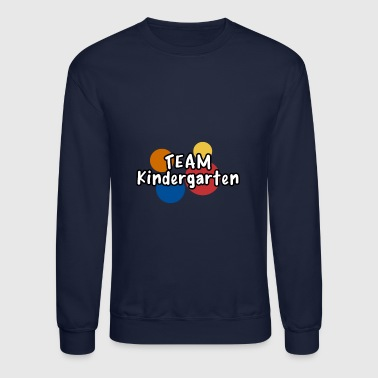 team Kindergarten - Crewneck Sweatshirt
