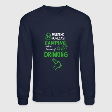 Camping and Drinking - Crewneck Sweatshirt