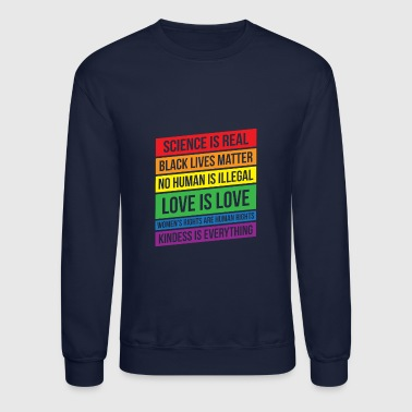 Science Human Rights Love Gay Kindness Happy Gift - Crewneck Sweatshirt