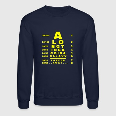 In A Galaxy Far Far Away - Crewneck Sweatshirt
