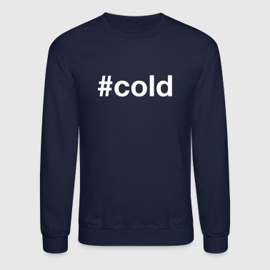 COLD - Crewneck Sweatshirt