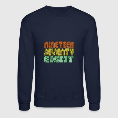 40th Birthday 1978 40th Birthday - Crewneck Sweatshirt