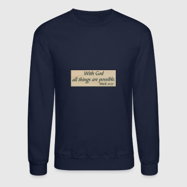 With God - Crewneck Sweatshirt