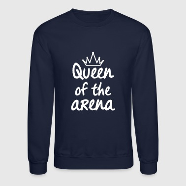 Queen of the Arena - Crewneck Sweatshirt