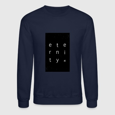 eternity - Crewneck Sweatshirt