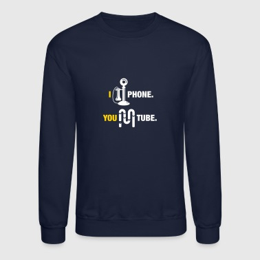 I Am Phone, You Are Tube - Crewneck Sweatshirt