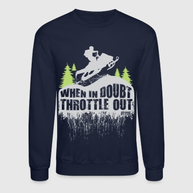 Snowmobile Throttle Out - Crewneck Sweatshirt