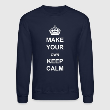 Keep Calm and Carry On Crown - Crewneck Sweatshirt