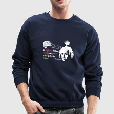 Albert Einstein Shirt with Genius Quote - Crewneck Sweatshirt