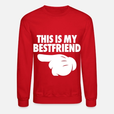 Pointing Left This Is My Bestfriend (Pointing Left) - Crewneck Sweatshirt