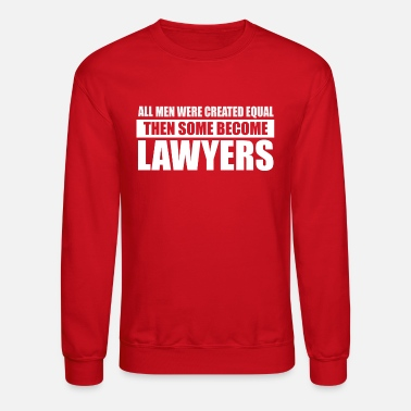 Lawyer Lawyers design - Unisex Crewneck Sweatshirt