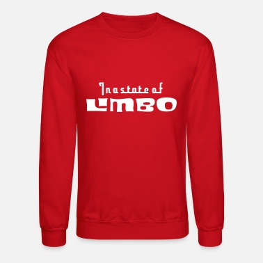 In a state of limbo - Unisex Crewneck Sweatshirt