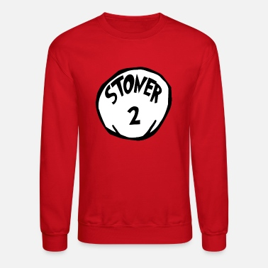 The Cat in the Hat: Stoner 2 Hoodie (U) - Unisex Crewneck Sweatshirt