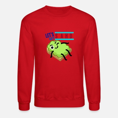 Lets get smashed - Crewneck Sweatshirt