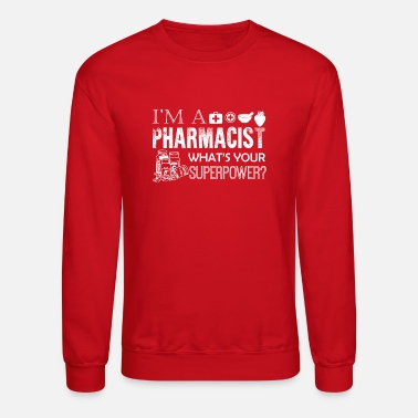 Pharmacist I Am A Pharmacist Shirt - Unisex Crewneck Sweatshirt