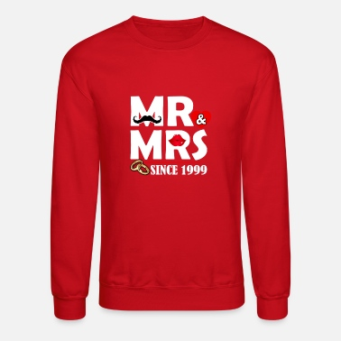 Mr Mr and Mrs Since 1999 Marriage Anniversary Gifts - Unisex Crewneck Sweatshirt