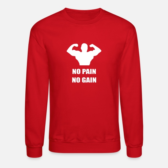 Art Hoodies & Sweatshirts - No Pain No Gain Bodybuilder Fitness - Unisex Crewneck Sweatshirt red