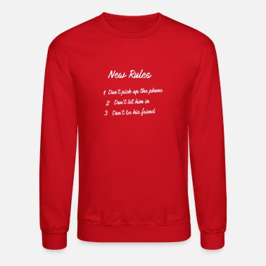 New Rules - Unisex Crewneck Sweatshirt