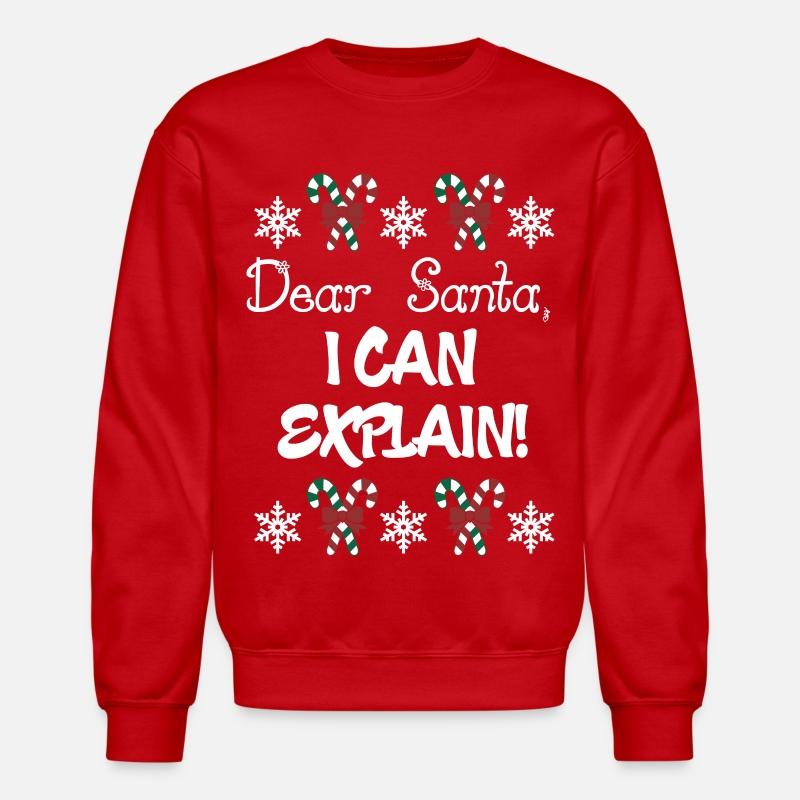 Dear Santa I Can Explain Christmas Unisex Crewneck Sweatshirt