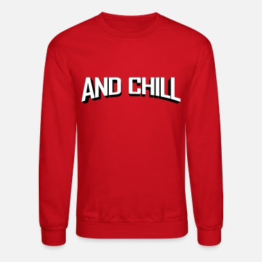 Netflix Netflix and Chill - Crewneck Sweatshirt
