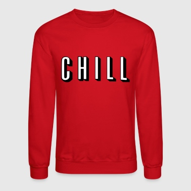 & chill - Crewneck Sweatshirt