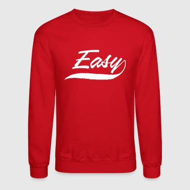 Easy - Crewneck Sweatshirt