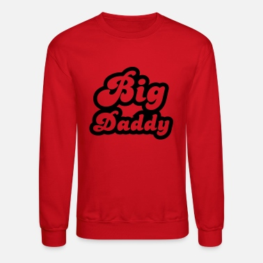 Big Daddy Big Daddy - Crewneck Sweatshirt