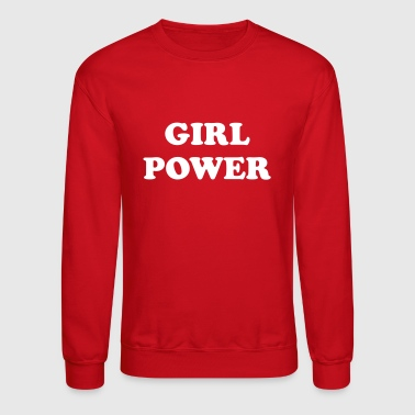 Girl power - Crewneck Sweatshirt
