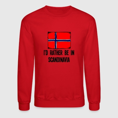 I'd Rather Be In Scandinavia - Crewneck Sweatshirt