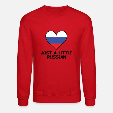 Russian Just A Little Russian - Crewneck Sweatshirt