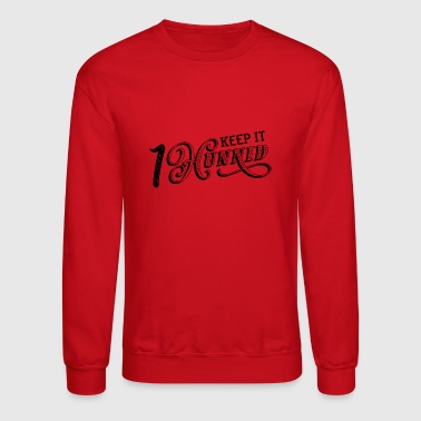 keep it 100 - Crewneck Sweatshirt