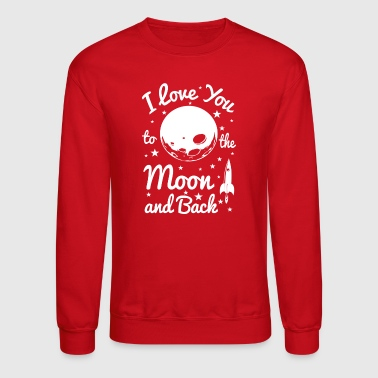 I Love You To The Moon - Crewneck Sweatshirt
