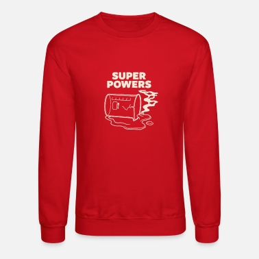 Super Power Super powers - Crewneck Sweatshirt