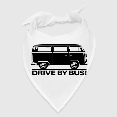 T2 - Drive by Bus - Bandana