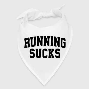RUNNING SUCKS - Bandana