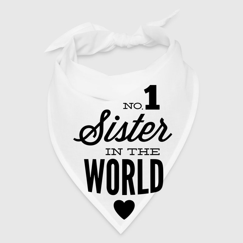 no1 sister of the world - Bandana