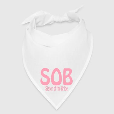 Sister of the Bride - Bandana