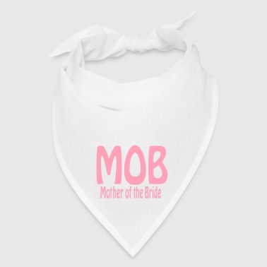 Mother of the Bride - Bandana