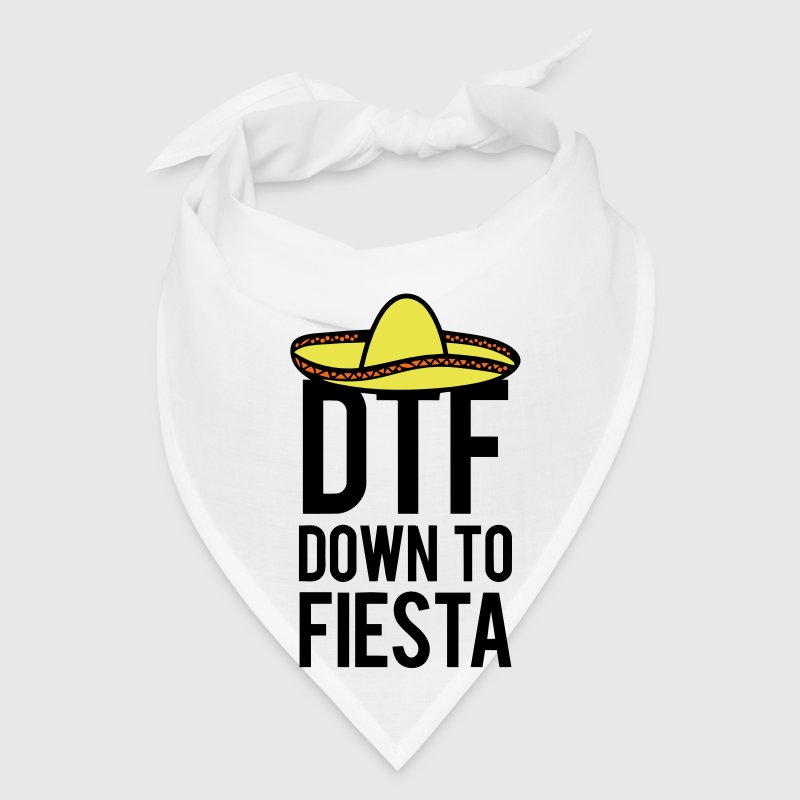 DTF DOWN TO FIESTA - Bandana