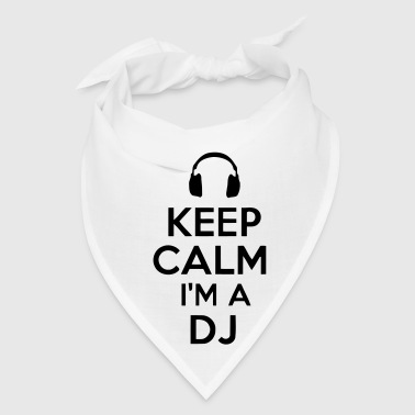 KEEP CALM I'M A DJ - Bandana