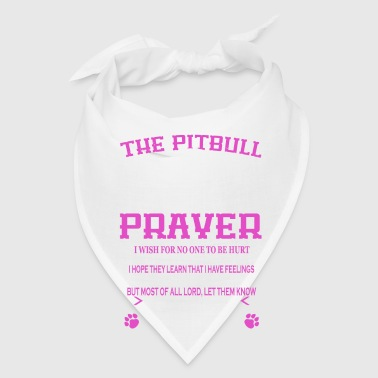 Prayer Pitbull Prayer - Bandana