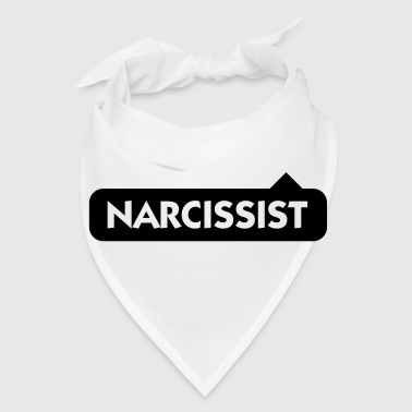Narcissist! - Bandana