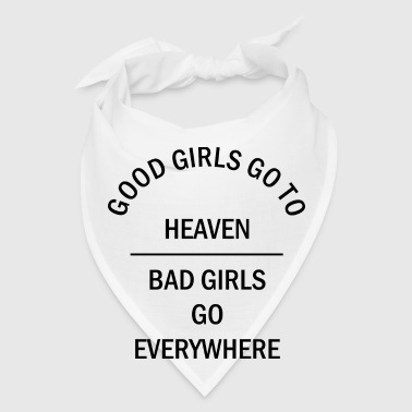 Good Girls go to heaven - Bandana